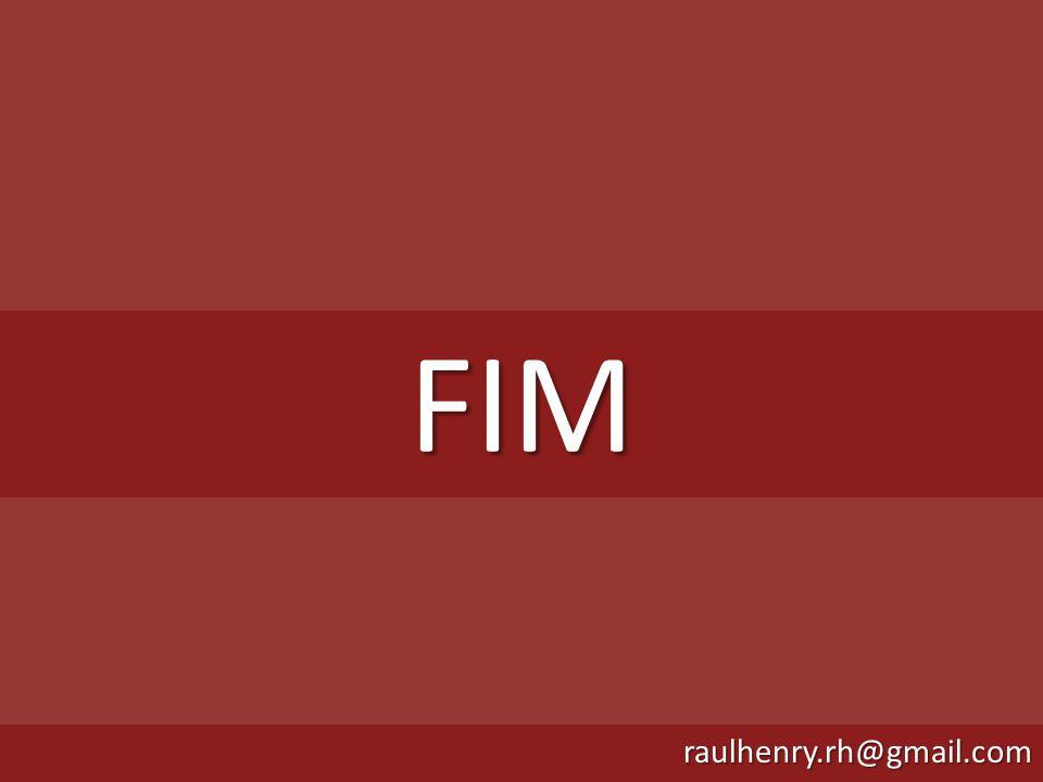 FIM raulhenry.rh@gmail.com