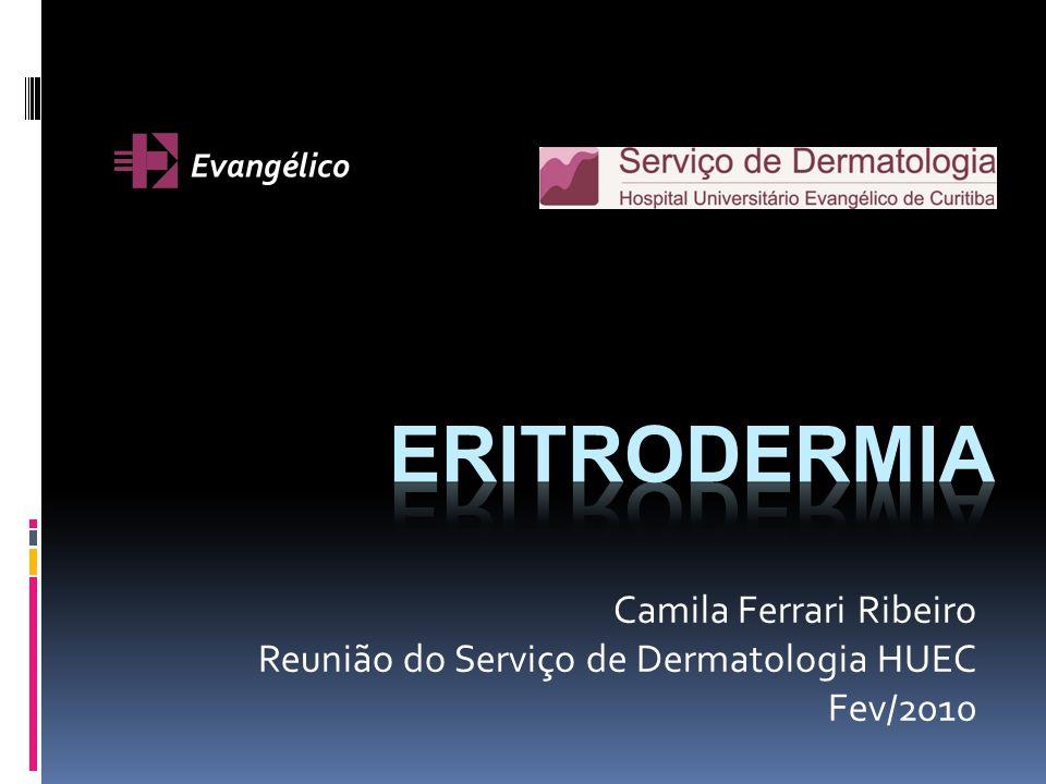 Eritrodermia Camila Ferrari Ribeiro