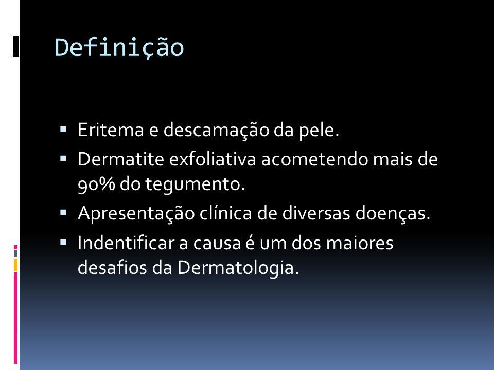 Definição Eritema e descamação da pele.