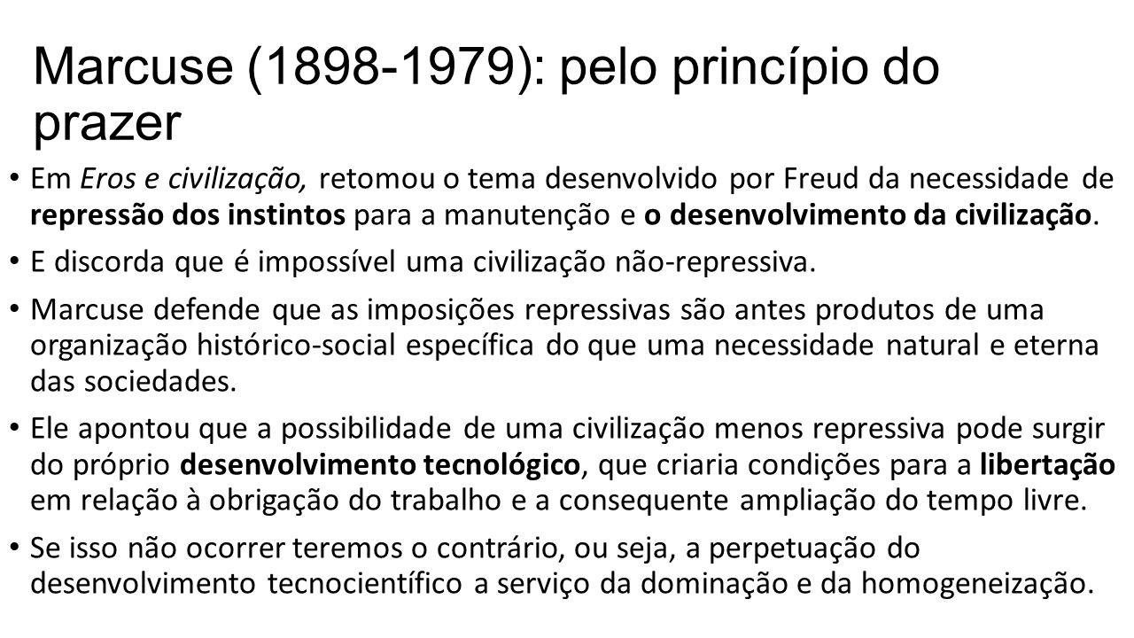 Marcuse (1898-1979): pelo princípio do prazer
