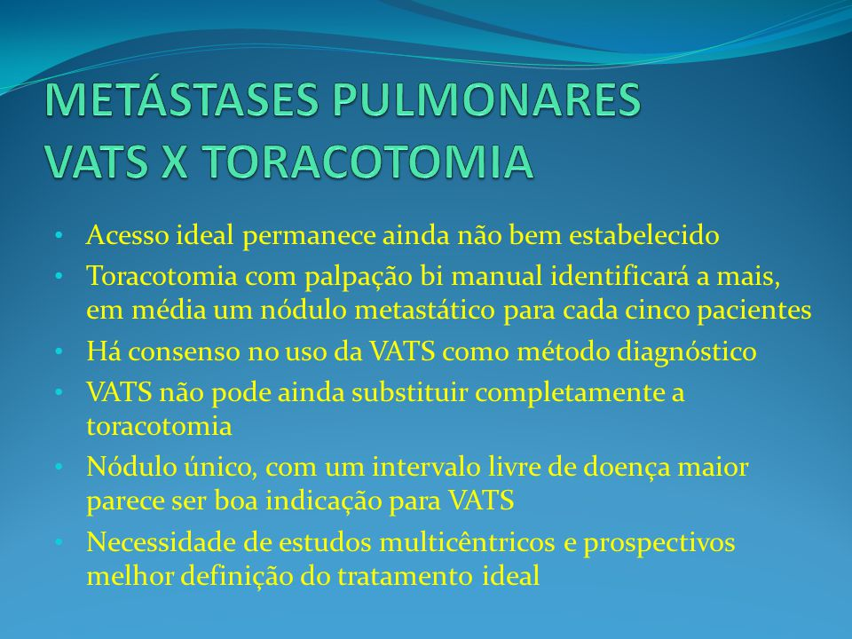 METÁSTASES PULMONARES VATS X TORACOTOMIA