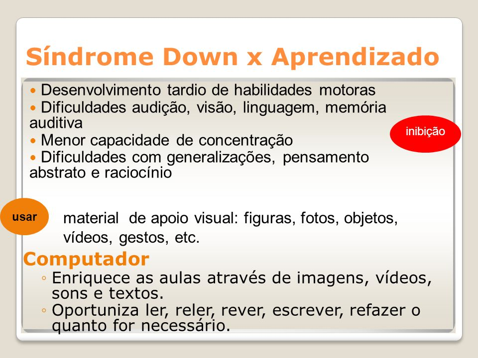 Síndrome Down x Aprendizado