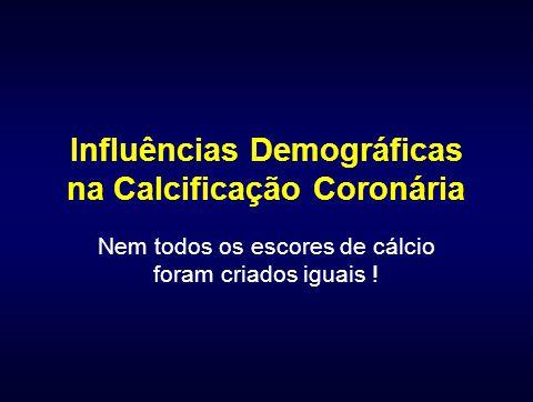 Influências Demográficas na Calcificação Coronária
