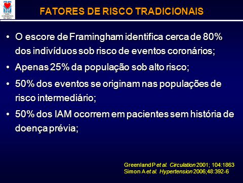 FATORES DE RISCO TRADICIONAIS