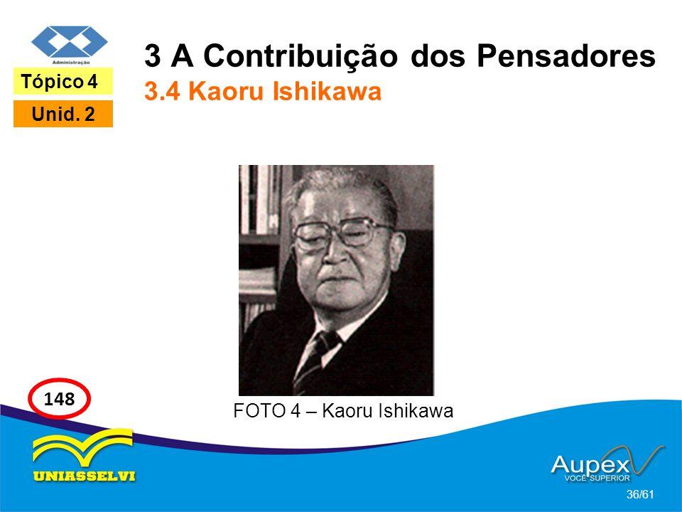 3 A Contribuição dos Pensadores 3.4 Kaoru Ishikawa
