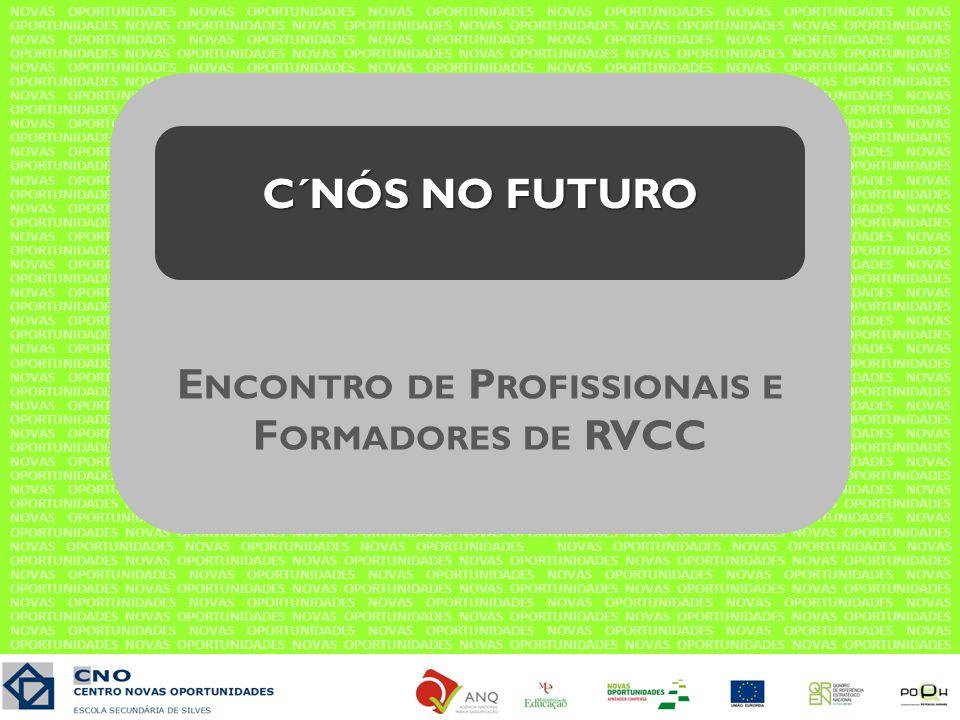 Encontro de Profissionais e Formadores de RVCC