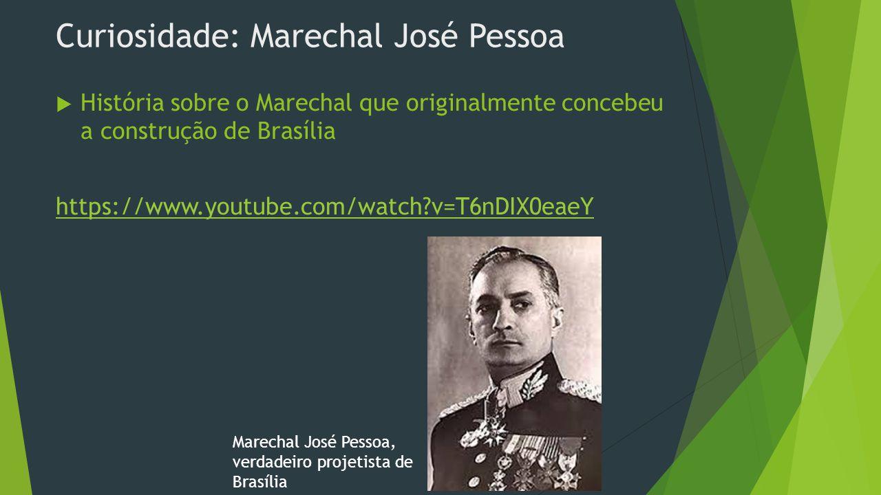Curiosidade: Marechal José Pessoa