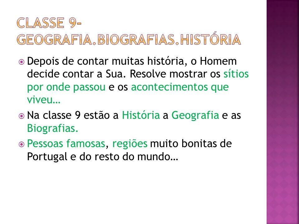 Classe 9- geografia.biografias.história