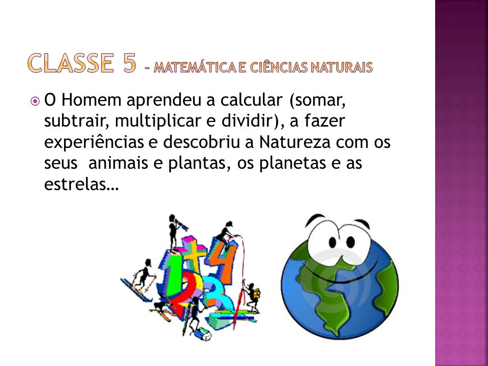 Classe 5 – Matemática e Ciências Naturais