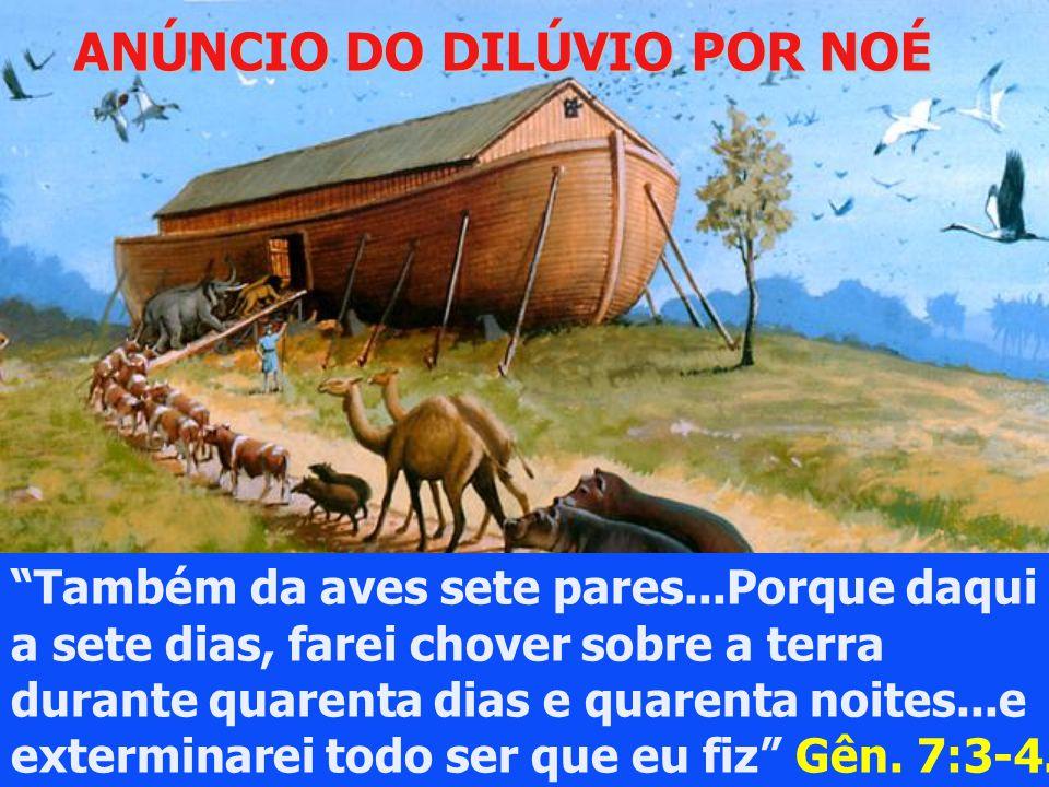 ANÚNCIO DO DILÚVIO POR NOÉ