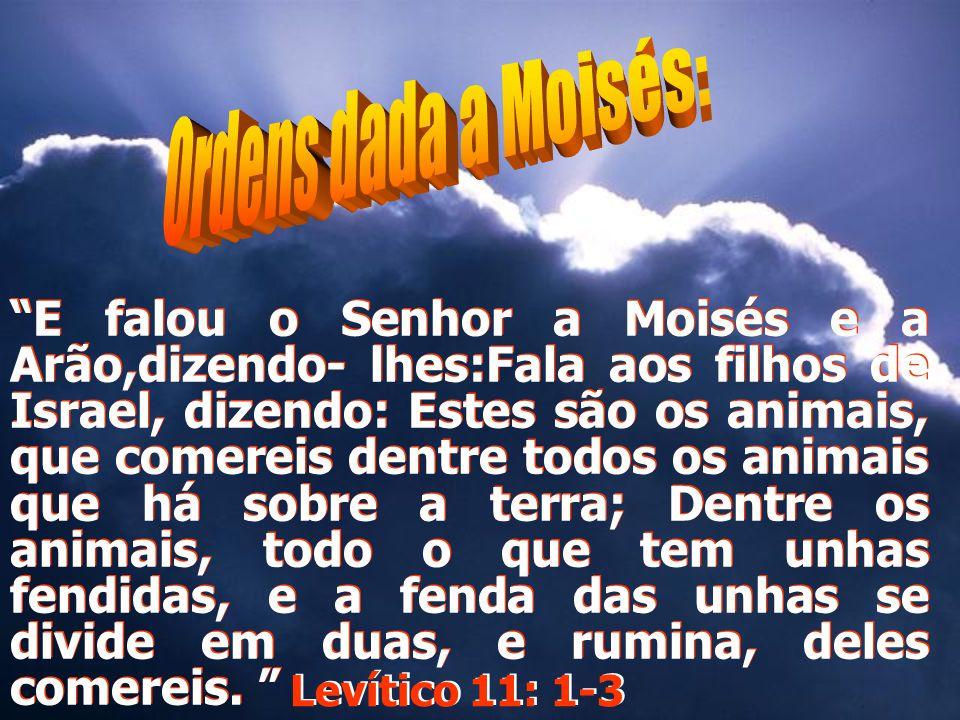 Ordens dada a Moisés: