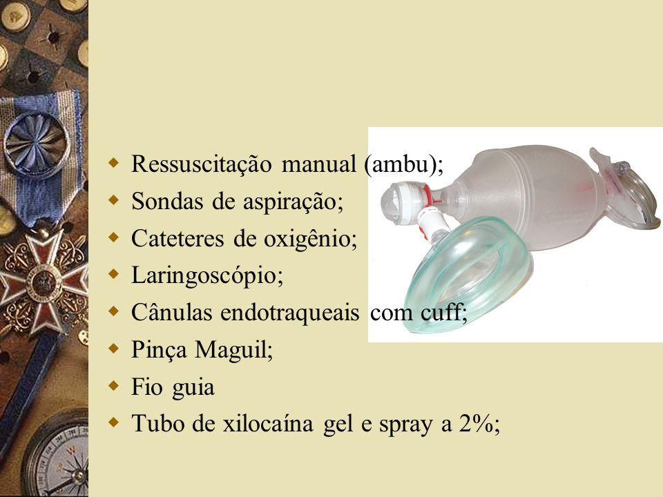 Ressuscitação manual (ambu);