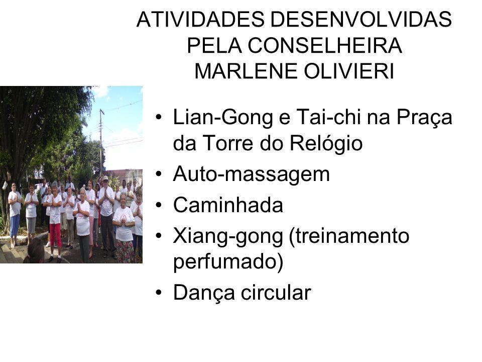 ATIVIDADES DESENVOLVIDAS PELA CONSELHEIRA MARLENE OLIVIERI