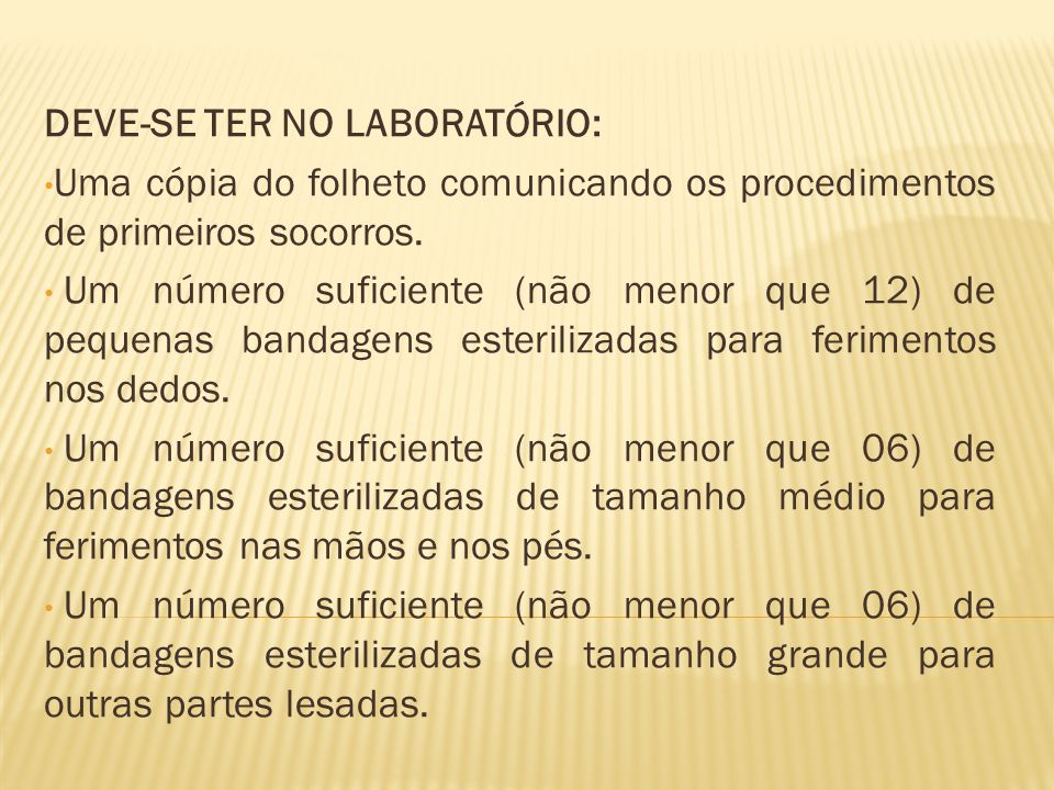 DEVE-SE TER NO LABORATÓRIO: