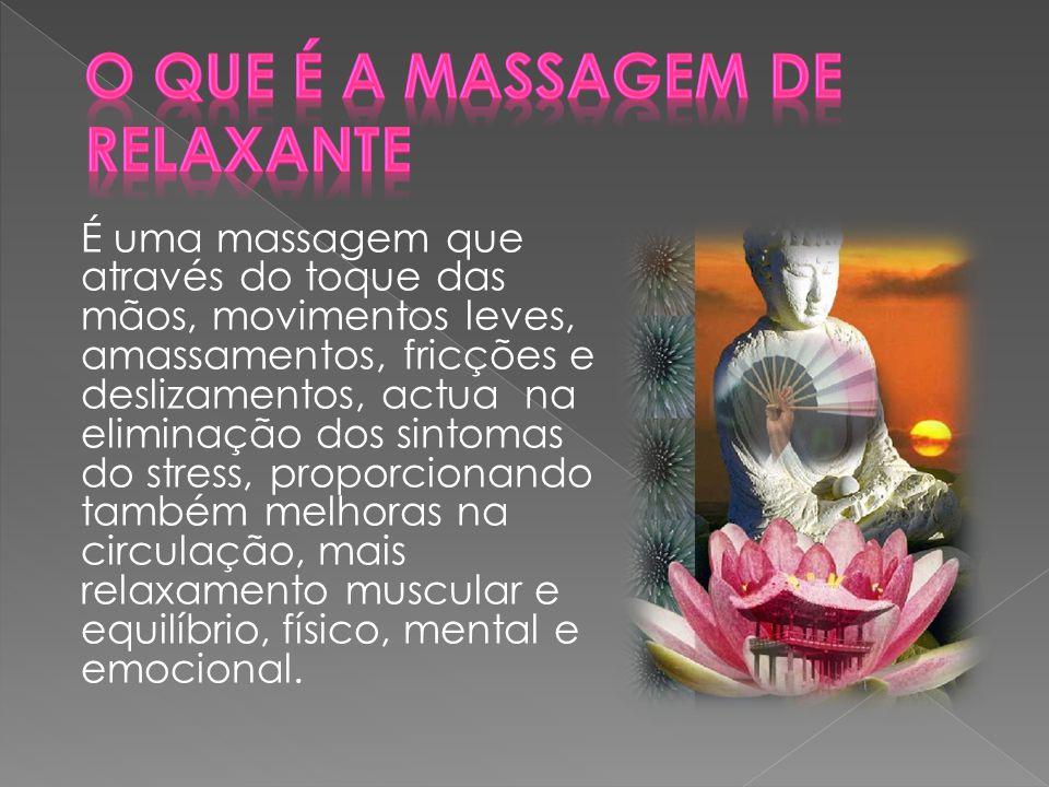 O que é a Massagem de Relaxante