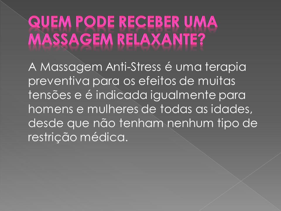 Quem pode receber uma massagem relaxante