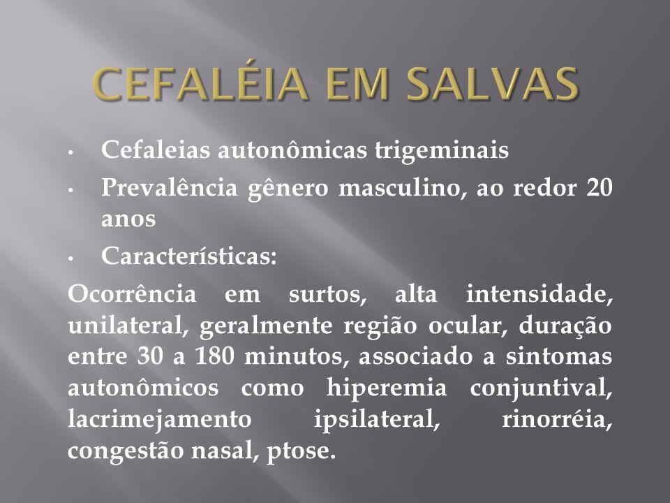 CefalÉia em SalvaS Cefaleias autonômicas trigeminais