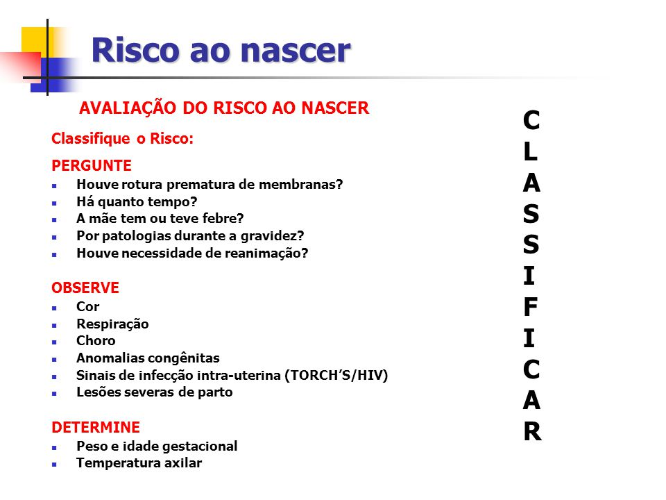 AVALIAÇÃO DO RISCO AO NASCER