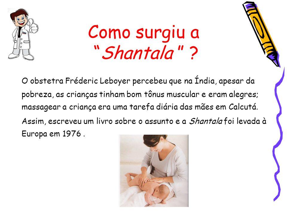 Como surgiu a Shantala