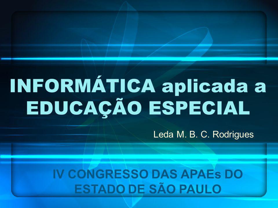 INFORMÁTICA aplicada a EDUCAÇÃO ESPECIAL