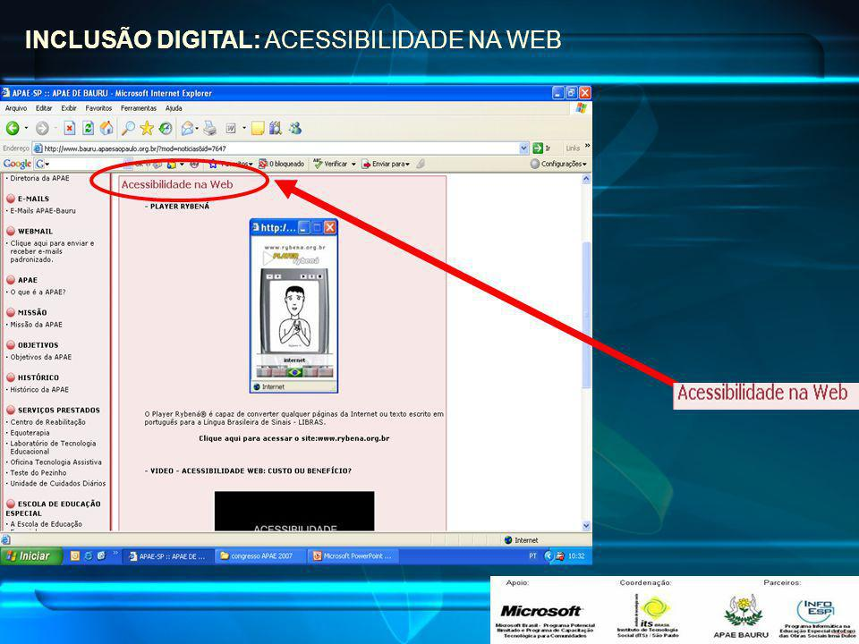 INCLUSÃO DIGITAL: ACESSIBILIDADE NA WEB