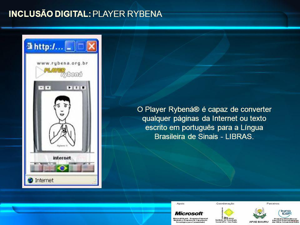 INCLUSÃO DIGITAL: PLAYER RYBENA