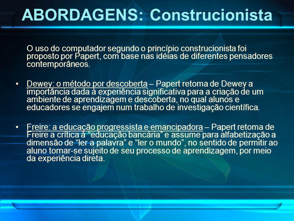 ABORDAGENS: Construcionista