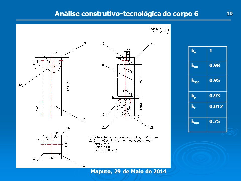 Análise construtivo-tecnológica do corpo 6