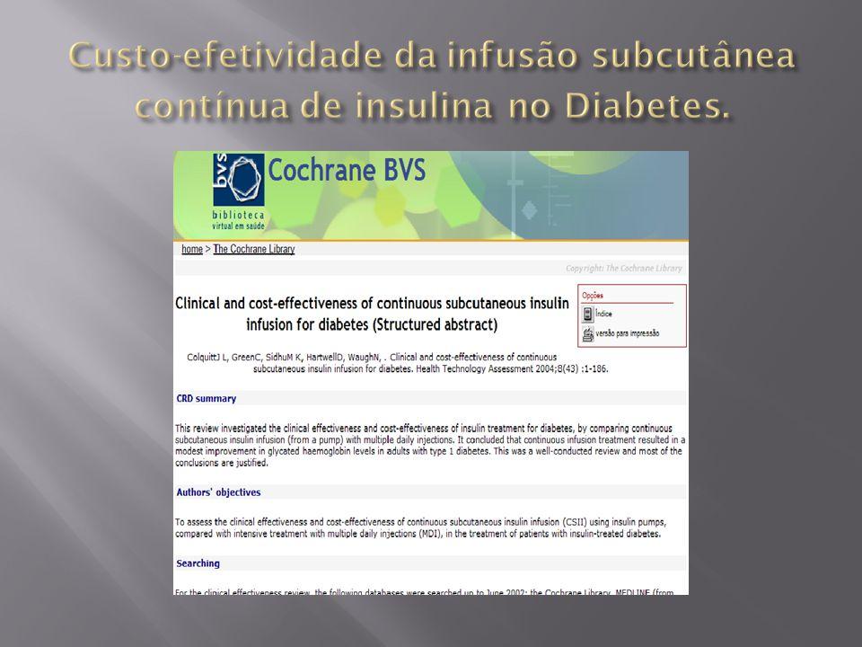 Custo-efetividade da infusão subcutânea contínua de insulina no Diabetes.