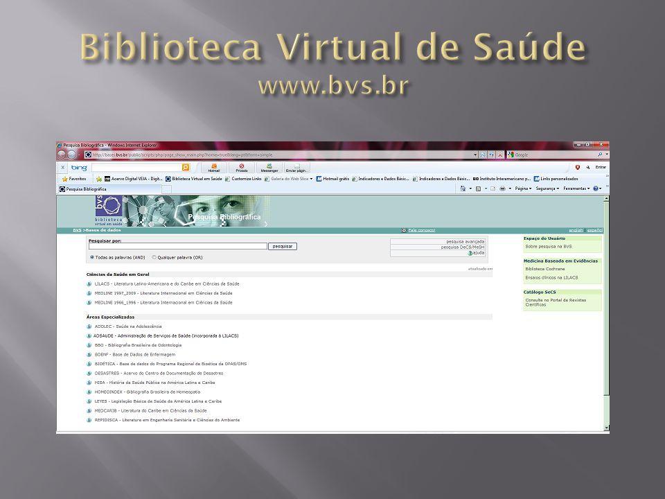 Biblioteca Virtual de Saúde www.bvs.br