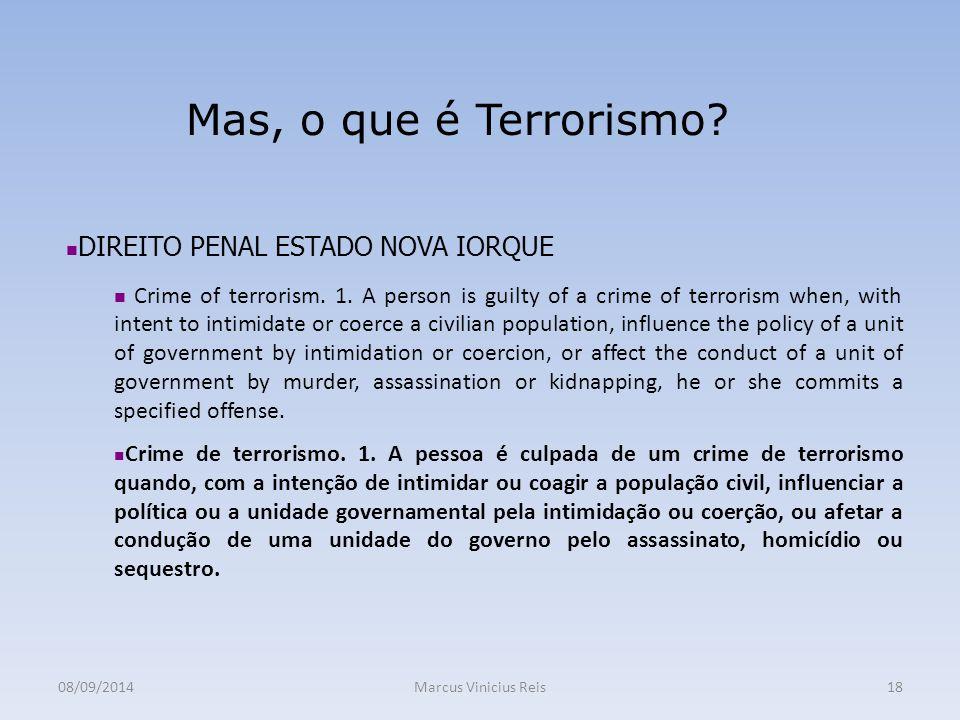 Mas, o que é Terrorismo DIREITO PENAL ESTADO NOVA IORQUE