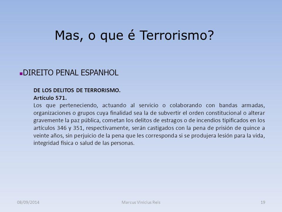 Mas, o que é Terrorismo DIREITO PENAL ESPANHOL