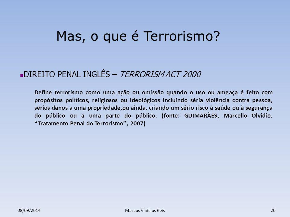 Mas, o que é Terrorismo DIREITO PENAL INGLÊS – TERRORISM ACT 2000
