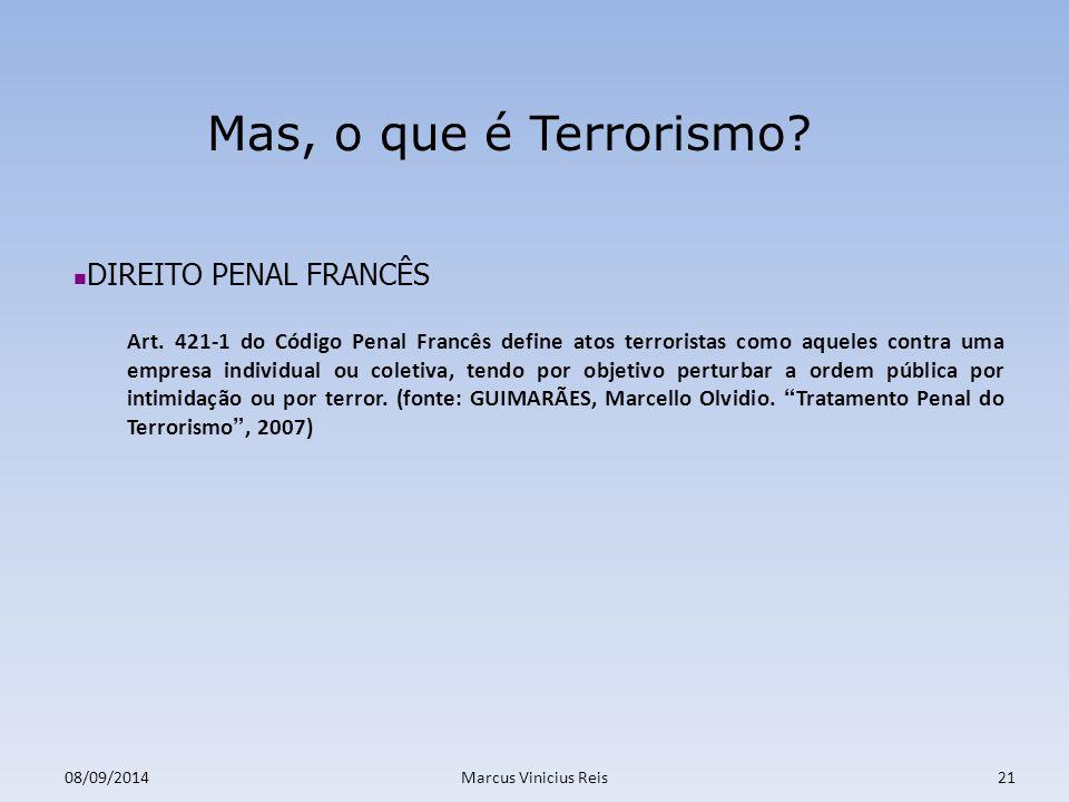 Mas, o que é Terrorismo DIREITO PENAL FRANCÊS