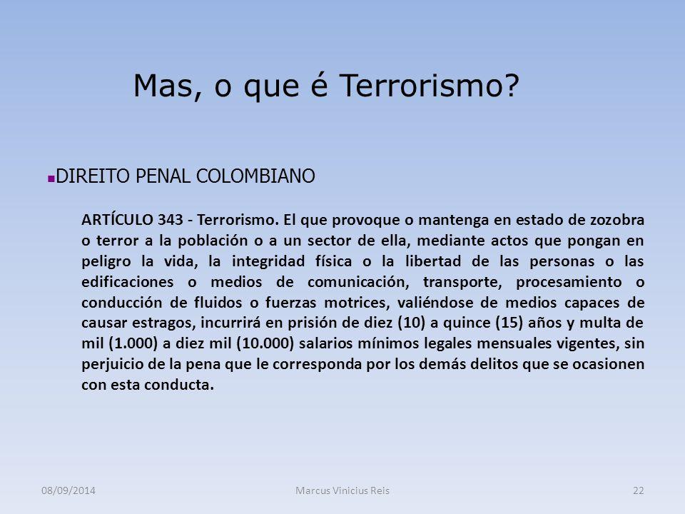 Mas, o que é Terrorismo DIREITO PENAL COLOMBIANO