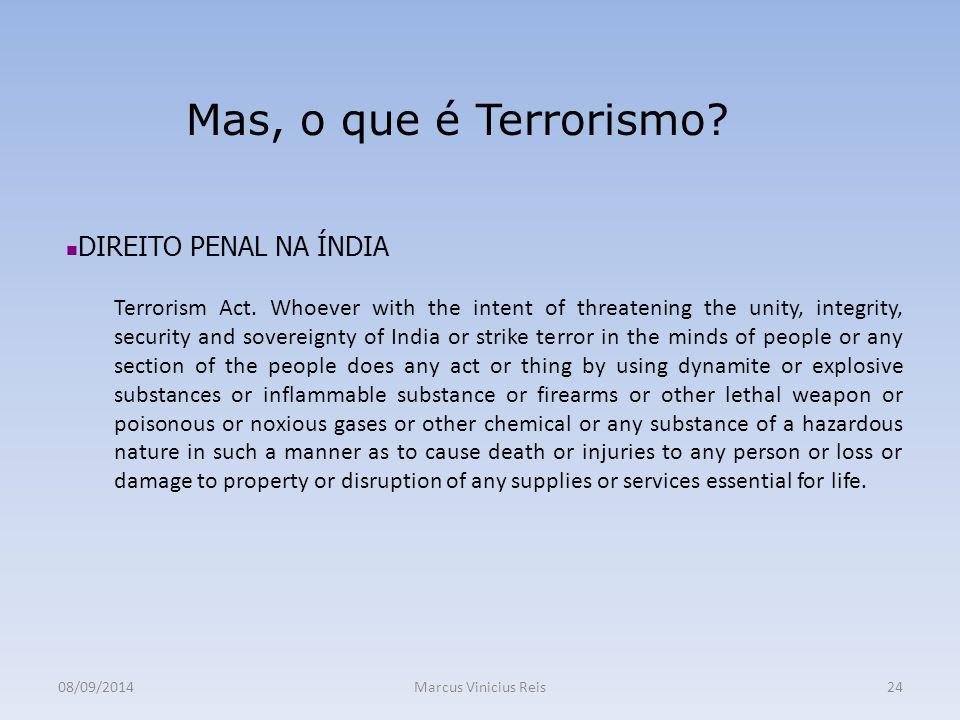 Mas, o que é Terrorismo DIREITO PENAL NA ÍNDIA