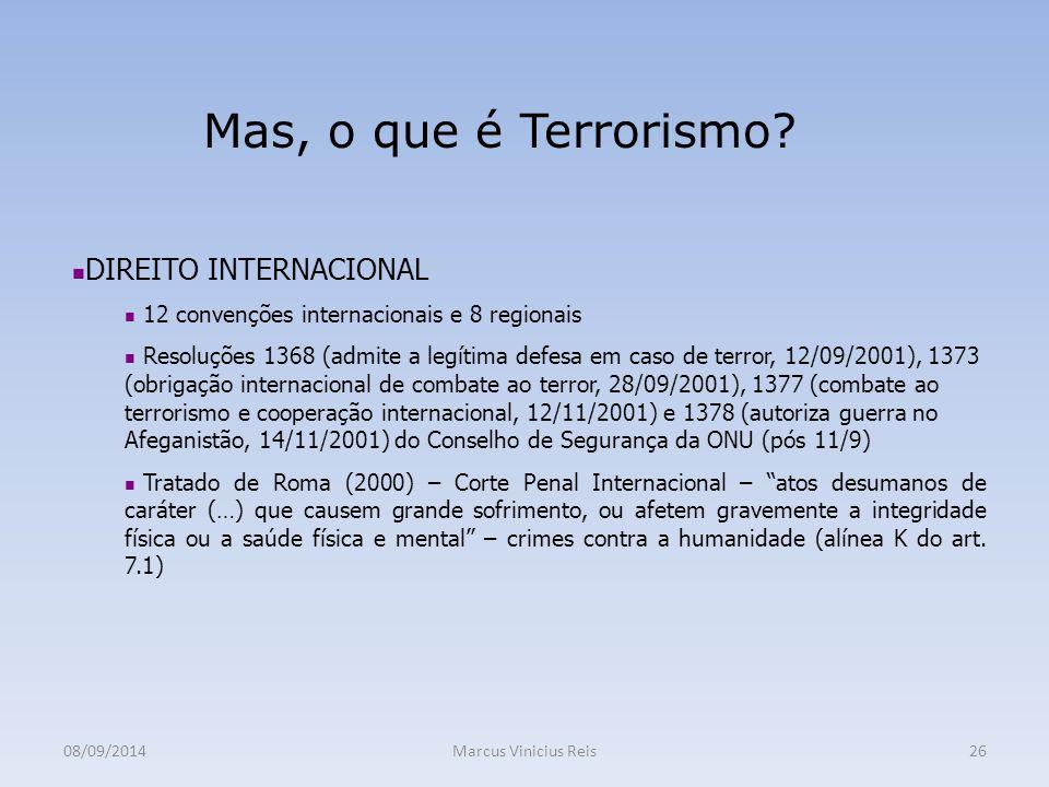 Mas, o que é Terrorismo DIREITO INTERNACIONAL