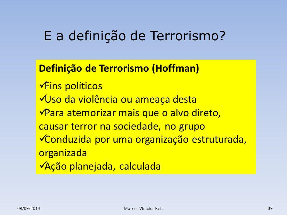 E a definição de Terrorismo