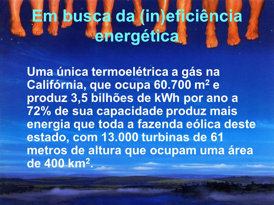 Em busca da (in)eficiência energética