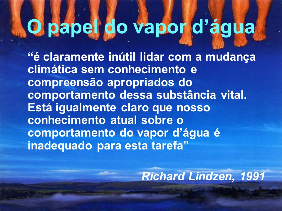 O papel do vapor d'água Richard Lindzen, 1991