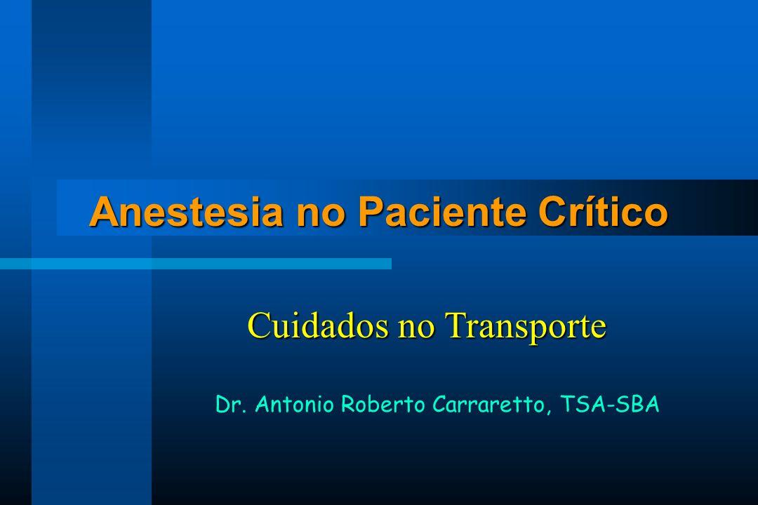 Anestesia no Paciente Crítico