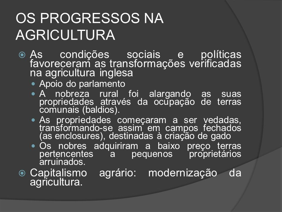 OS PROGRESSOS NA AGRICULTURA
