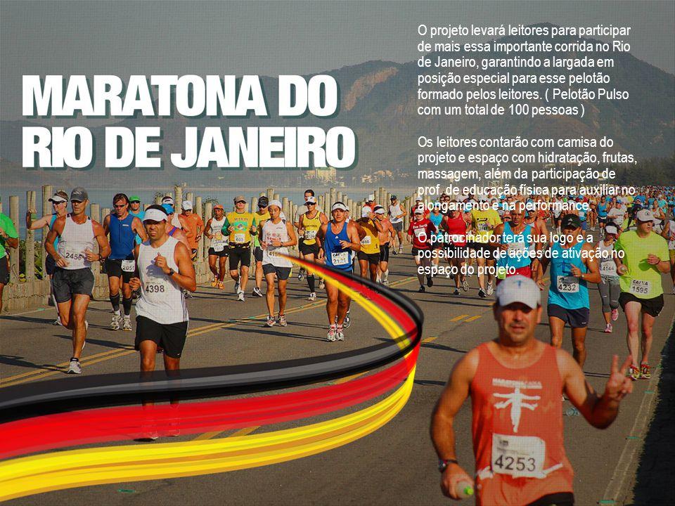 O projeto levará leitores para participar de mais essa importante corrida no Rio de Janeiro, garantindo a largada em posição especial para esse pelotão formado pelos leitores. ( Pelotão Pulso com um total de 100 pessoas )