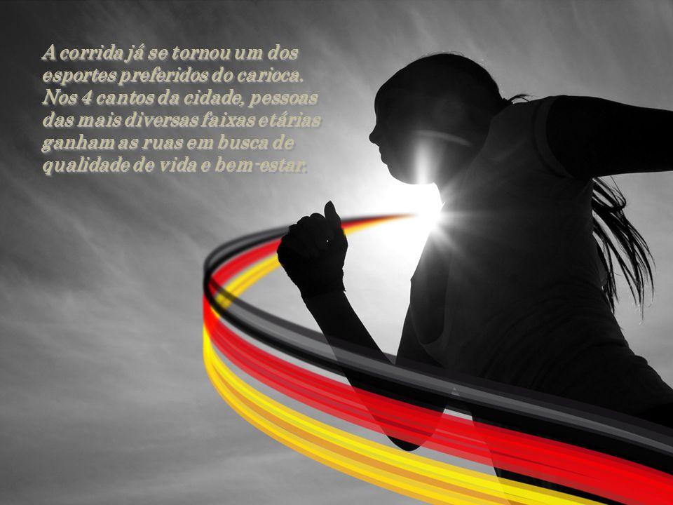 A corrida já se tornou um dos esportes preferidos do carioca
