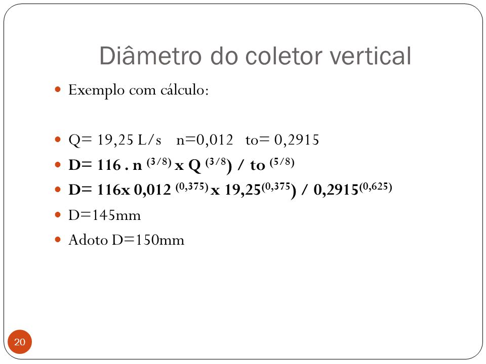 Diâmetro do coletor vertical