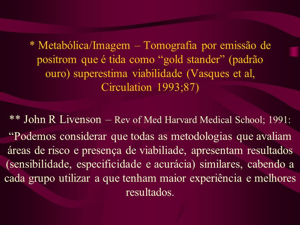 ** John R Livenson – Rev of Med Harvard Medical School; 1991: