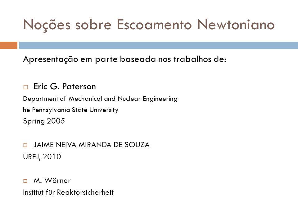 Noções sobre Escoamento Newtoniano