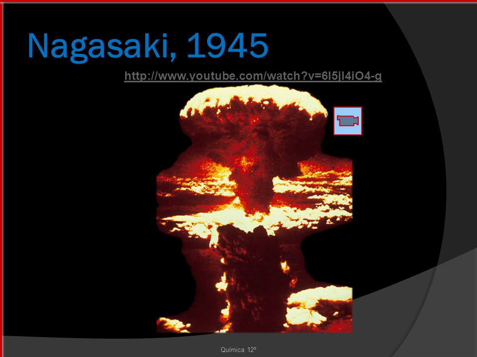 Nagasaki, 1945 http://www.youtube.com/watch v=6l5jI4iO4-g