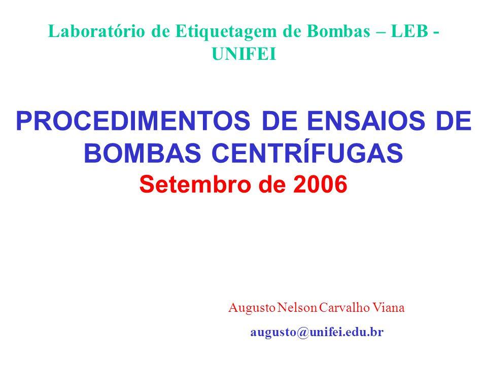 PROCEDIMENTOS DE ENSAIOS DE BOMBAS CENTRÍFUGAS