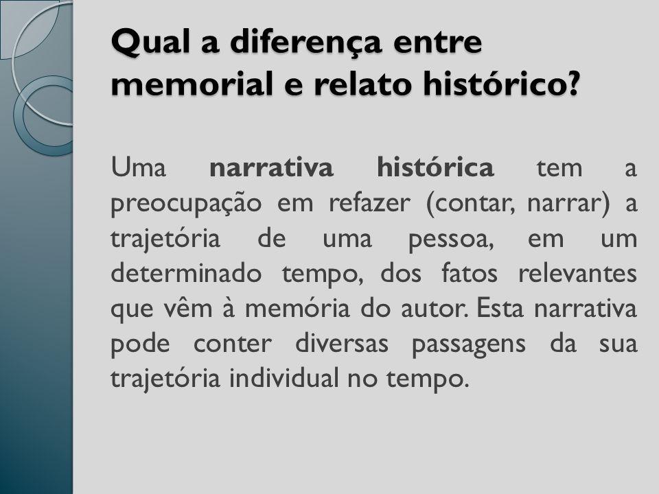 Qual a diferença entre memorial e relato histórico